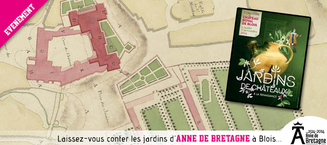 D couvrez les jardins d 39 anne de bretagne au ch teau royal de blois tout l 39 t val de loire - Jardins de bretagne a visiter ...