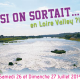 Si On Sortait… En Loire Valley ?! – 26 et 27 Juillet 2014