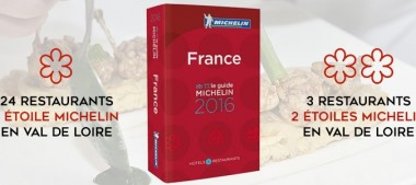 Guide Michelin 2016 – Les Restaurants Étoilés du Val de Loire
