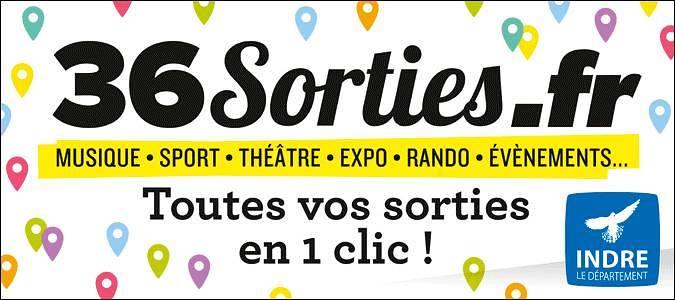 36sortiesfr Vos Sorties Dans Lindre En Un Clic Val De Loire
