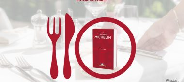 Guide Michelin 2018 – Les Bonnes Tables du Val de Loire
