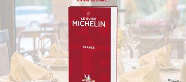 Guide Michelin 2018 – Les restaurants étoilés du Val de Loire