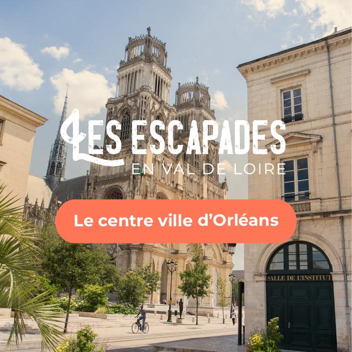 Escapade à Orléans